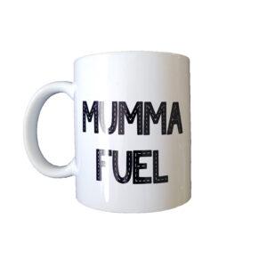 Mumma Fuel - Mug